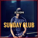 DJYEMI - Sunday Club Vol.8 (Hip Hop, R&B, Trap, Afro Bashment ) @DJ_YEMI