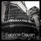 ▲Fabrice Dayan Live Chez Raspoutine Paris (4 Hours Set)▲[The Annual 2012]