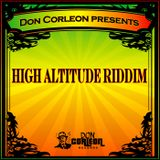 High Altitude Riddim Mix (Dr. Bean Soundz)[2006 Don Corleon Records]