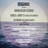 Monsieur Cedric - Plays Deep for Floating Projects @ Nomad Club 11/10/2012