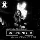 Alejandra Rosales - Residente X - La X 103.9 fm
