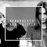 #HeavyBeats HeavyHitters 005 - ANEK