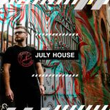 House 006 - July Edition