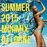 Summer 2015 Minimix - DJ Lorne