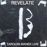 Revelate: Live Session with Tarquin Manek