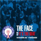 The Face #06: It's The Beat 03 August 2014