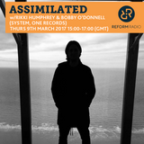 Assimilated w/ Rikki Humphrey & Bobby O'Donnell 9th March 2017