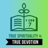 Singleness & True Devotion