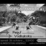 Tropikal @ Tropical Mamita #1 part 2