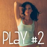 Play #2 - 07-2013