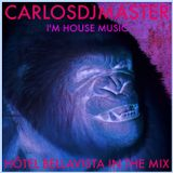 CarlosDJMaster - I'm House Music