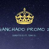 ENGANCHADO PROMO 17 - SURDITTO DJ X TOMY DJ