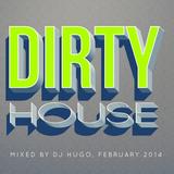 Dirty House Vol. 1