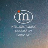 Podcast 24 (02.12.2019) / Sonic Art