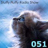 Stuffy Fluffy Radio Show: Episode 051