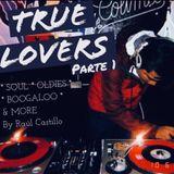 True Lovers part 1 by Raul Castillo