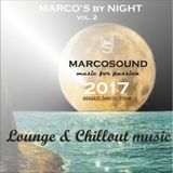 """MARCO'S by NIGHT  vol.2"" - lounge & chillout music - june 2017"
