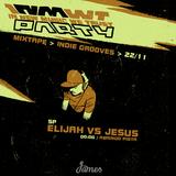 Indie Grooves > 22/11 > 00:00/01:00 > Elijah Vs Jesus