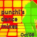 PUNCHI'S DANCE MIXES OCT'06