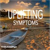 Uplifting Symptoms August 2016
