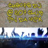 Cheope dj @207 club january 2013