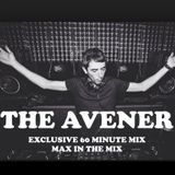 Max In The Mix! DJ/Producer The Avener takes over with a 60 Minute Exclusive Mix!!