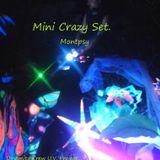 Mini Crazy Set.