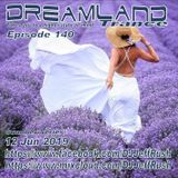 Dreamland Episode 140, 12 June 2019, New Trance
