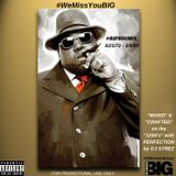 #RIPBIGMIX (20TH Anniversary tribute to The Notorious BIG)