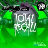 Total Recall's Simplify Agency Promo Mix