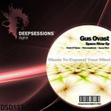 DSD137 Gus Ovast - Space River Ep