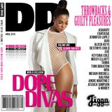DOPE DIVAS (ISSUE 1) @OFFICIALDJJIGGA (R&B THROWBACKS & GUILTY PLEASURES FROM DOPE DIVAS)