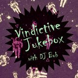 Vindictive Jukebox 19 March 2013: A Journey into Altered States: The Neo-Psychedelia Show