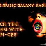 The Music Galaxy Radio Catch The Feeling With dJ PI-CES Guest Mix By Warren Wazby (15 Feb 2018)