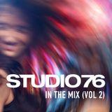 Studio 76 in the Mix (vol 2)