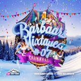 Barbaars Mixtape #07: Carnaval 2019