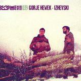 Bespoke Musik Radio 039 : Gorje Hewek + Izhevski