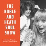 The Noble & Heath Soul Show - 20.11.17