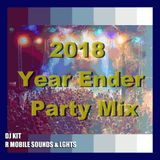 DJ Kit - 2018 Year Ender Party Mix.