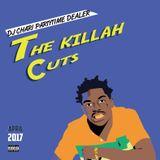 DJ CHARI - THE KILLAH CUTS -APRIL-2017