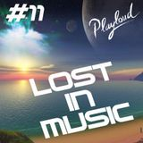LOST IN MUSIC #11 on PLAYLOUD