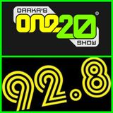 Darkas One20 Show - Janurary 29th