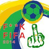 F**K FIFA 2014 #Miguel Arias (dj Coupage)