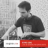 Evro - Live @ SIGNAll_FM (29.01.2017)