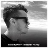 Iulian Murariu - Circlecast Vol.1