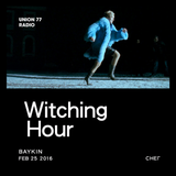 Witching Hour @ UNION 77 RADIO 25.02.2016 'Снег'