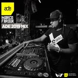 Marco Farouk - ADE 2019 MIX