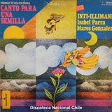 Inti Illimani - Isabel Parra - Marés González : Canto para una semilla. MFS 821. Monitor. USA