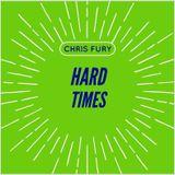 Chris Fury - Hard Times