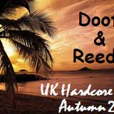 Doof & Reedy - UK Hardcore Mix - Autumn 2016